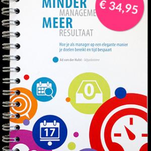 Handboek Minder Managementcorvee, Meer Resultaat